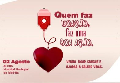Prefeitura de Ipirá lança Campanha de doação de sangue